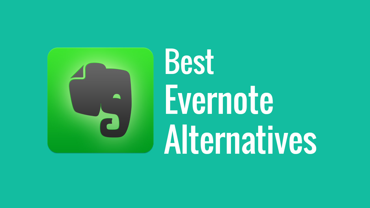 The Best 75 Evernote Alternatives: Complete Review